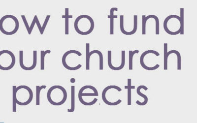 How To Fund your Church Projects